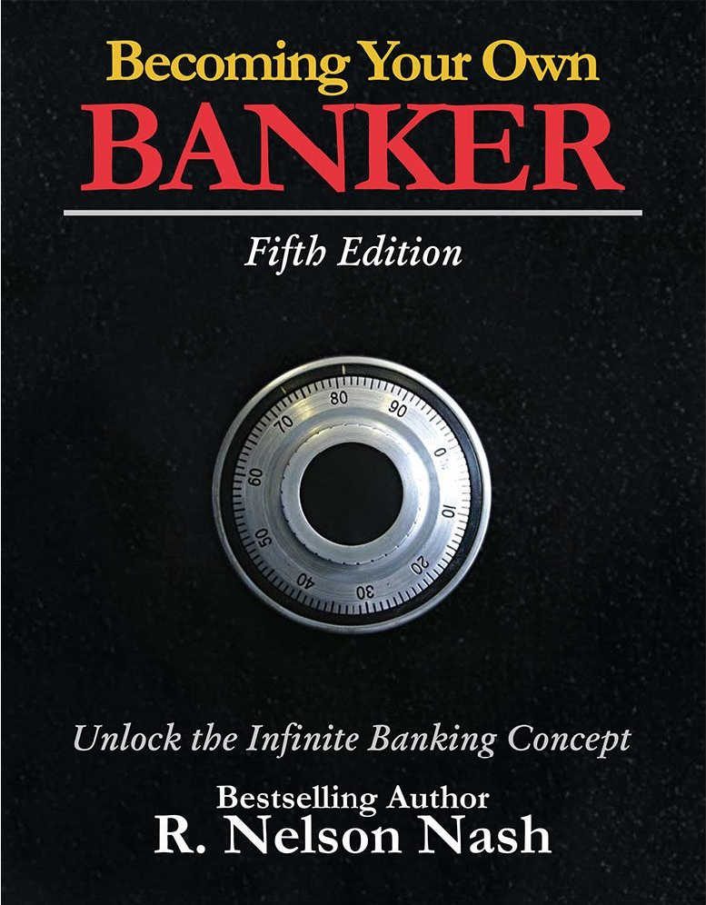 The Infinite Banking™ Book